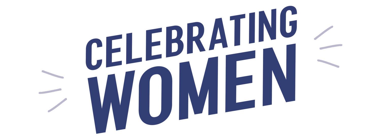 Celebrating Women 2019